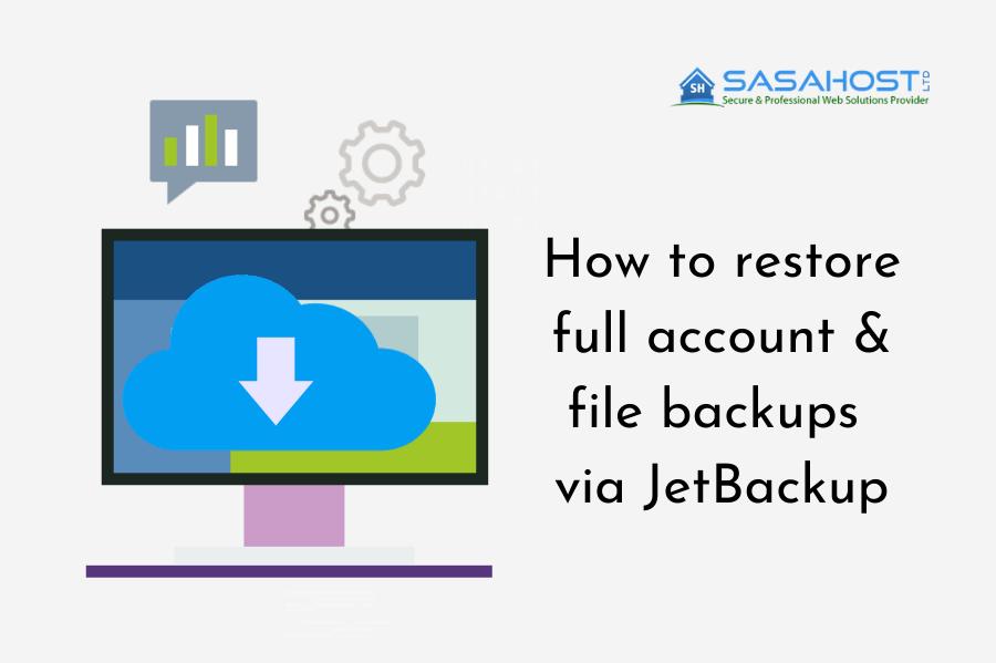How to restore full account & file backups via JetBackup